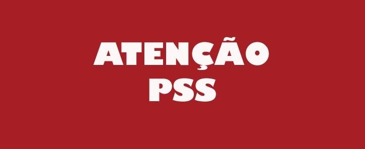 Alteração na data de inscrição ao Processo Seletivo Simplificado (PSS)