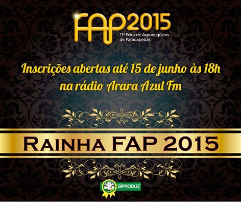 Inscrições para Rainha FAP 2015 podem ser feitas na Rádio Arara Azul FM até dia 15 de junho às 18h