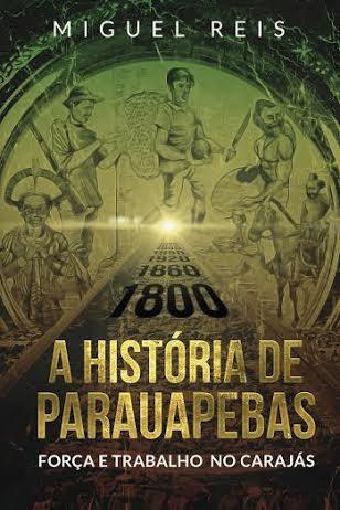 Livro conta a história de Parauapebas e mostra a força do trabalho no Carajás