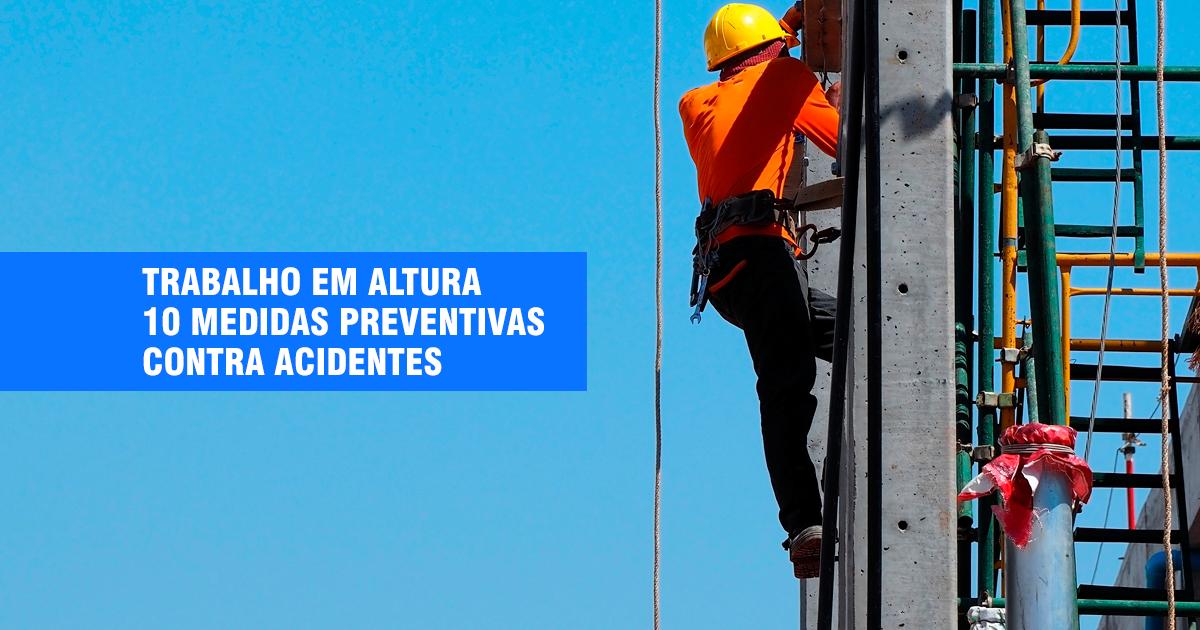 Medidas preventivas para Trabalho em Altura